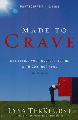 Made to Crave, Participant's Guide - Slightly Imperfect  -     By: Lysa TerKeurst