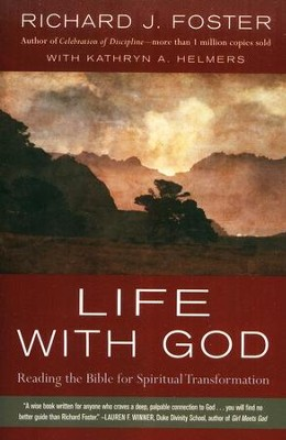 Life with God  -     By: Richard J. Foster