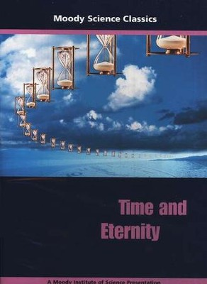 Moody Science Classics: Time and Eternity, DVD   -