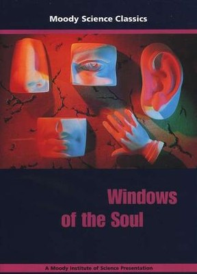 Moody Science Classics: Windows of the Soul, DVD   -