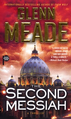 The Second Messiah   -     By: Glenn Meade
