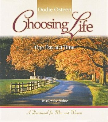 Choosing Life: One Day at a Time, audio CD  -     By: Dodie Osteen