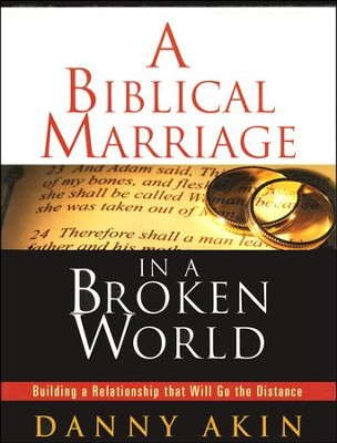A Biblical Marriage in a Broken World: Building a Relationship That Will Go the Distance, DVD Curriculum  -     By: Danny Akin