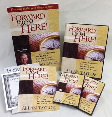 Forward from Here: Urgent Priorities for Today's Sunday School and Small Groups, DVD Leader Kit  -     By: Allan Taylor