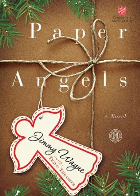 Paper Angels    -     By: Jimmy Wayne, Travis Thrasher