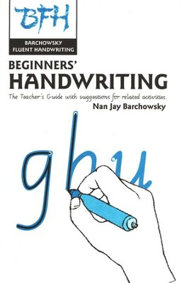 Beginners' Handwriting (28 11 x 17 Sheets) with Teacher's Guide  -     By: Nan Jay Barchowsky