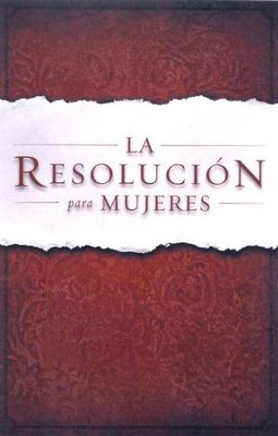 La Resolucion para Mujeres (The Resolution for Women)  -     By: Priscilla Shirer