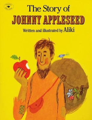 The Story of Johnny Appleseed   -     By: Aliki
