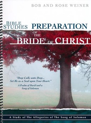 Bible Studies Preparation of the Bride of Chirst   -     By: Bob Weiner, Rose Weiner