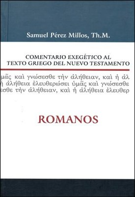 Comentario Exegético al Texto Griego del NT: Romanos  (Exegetical Commentary on the Greek Text of the NT: Romans)     -     By: Zondervan