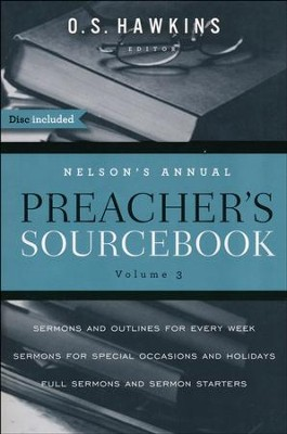 Nelson's Annual Preacher's Sourcebook, Volume 3  -     Edited By: O.S. Hawkins