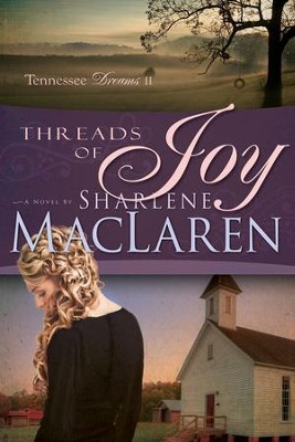 Threads of Joy - eBook  -     By: Sharlene MacLaren