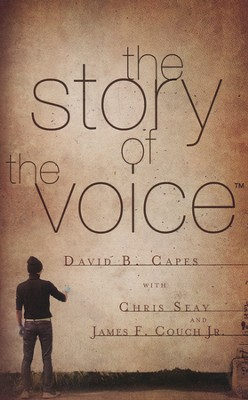 The Story of the Voice  -     By: David Capes, Chris Seay, James F. Couch Jr.
