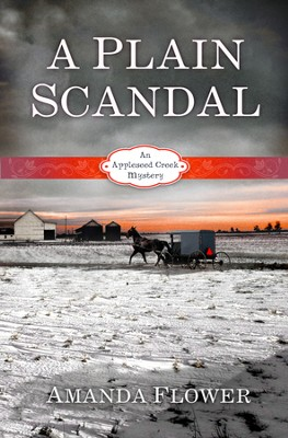 A Plain Scandal, Appleseed Creek Mystery Series #2   -     By: Amanda Flower