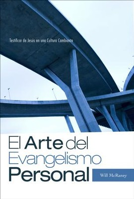 El Arte del Evangelismo Personal  (The Art of Personal Evangelism)  -     By: Will McRaney Jr.
