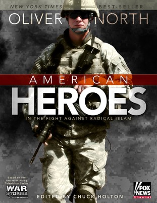 American Heroes in the Fight against Radical Islam, Paperback Edition  -     Edited By: Chuck Holton     By: Oliver North