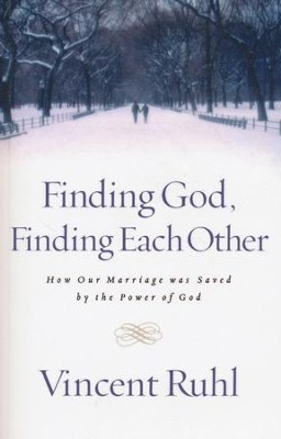 Finding God, Finding Each Other  -     By: Vincent Ruhl