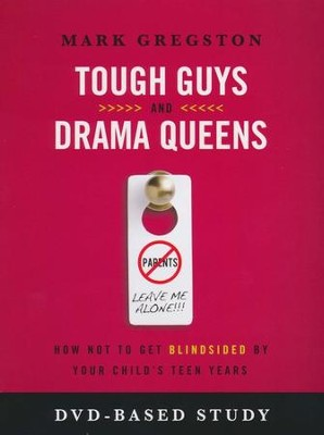 Tough Guy and Drama Queens, DVD-Based Study   -     By: Mark Gregston