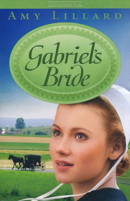 Gabriel's Bride, Clover Ridge Series #3   -     By: Amy Lillard