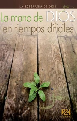 La mano de Dios en tiempos dificiles, Folleto (God's Hand in our Hardship, Pamphlet)  -     By: Joni Eareckson Tada