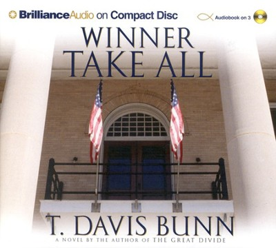 Winner Take All - Audiobook on CD  -     Narrated By: Buck Shirner     By: T. Davis Bunn