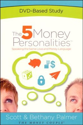 The 5 Money Personalities DVD   -     By: Bethany Palmer, Scott Palmer