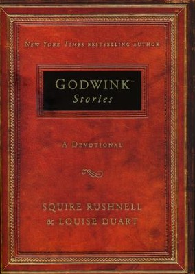 Godwinks Devotional  -     By: Squire Rushnell