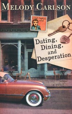 Dating, Dining, and Desperation, Dear Daphne Series #2   -     By: Melody Carlson