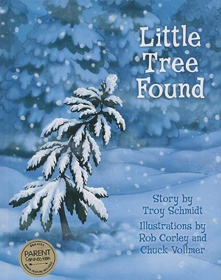 Little Tree Found  -     By: Troy Schmidt