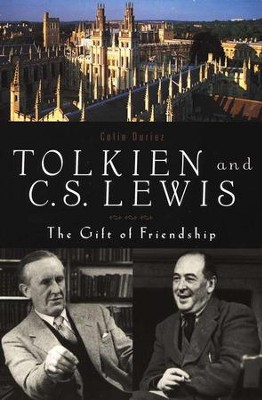 Tolkien and C.S. Lewis: The Gift of Friendship   -     By: Colin Duriez