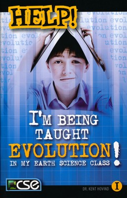 HELP: I'm Being Taught Evolution In My Earth Science Class!  -     By: Kent Hovind