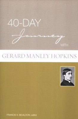 40-Day Journey with Gerard Manley Hopkins  -     By: Gerard Manley Hopkins
