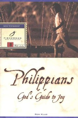 Philippians: God's Guide to Joy, Fisherman Bible Studies  -     By: Ronald Klug