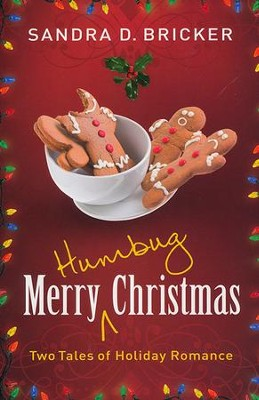 Merry Humbug Christmas    -     By: Sandra D. Bricker