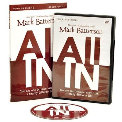 All In Study Guide with DVD: You Are One Decision Away From a Totally Different Life  -     By: Mark Batterson