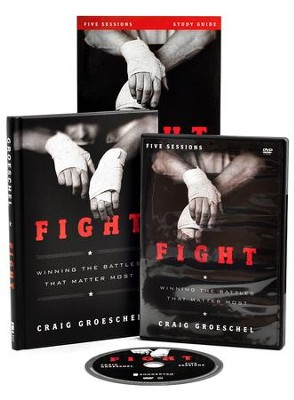 Fight Curriculum Kit: Winning the Battles That Matter Most  -     By: Craig Groeschel