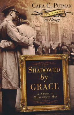 Shadowed by Grace    -     By: Cara C. Putman