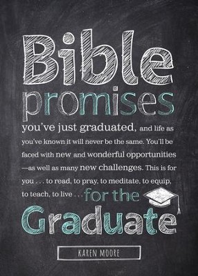 Bible Promises for the Graduate  -     By: Karen Moore