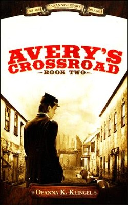 Avery's Crossroad   -     By: Deanna K. Klingel