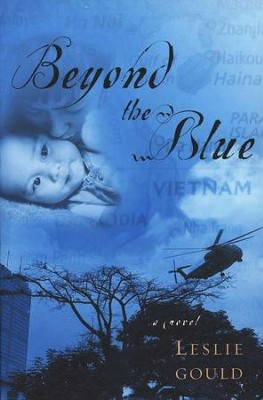 Beyond the Blue  -     By: Leslie Gould