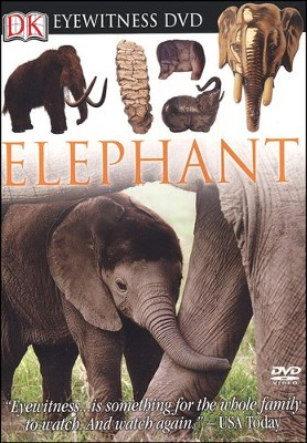 Eyewitness DVD: Elephant  -     By: DK Publishing
