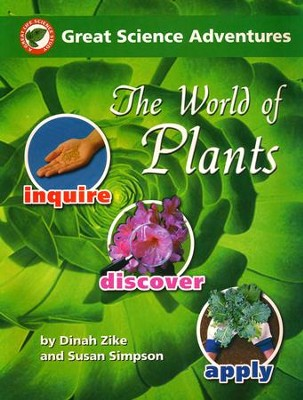 The World of Plants Great Science Adventures  -     By: Dinah Zike, Susan S. Simpson