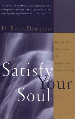 Satisfy Your Soul   -     By: Bruce Demarest