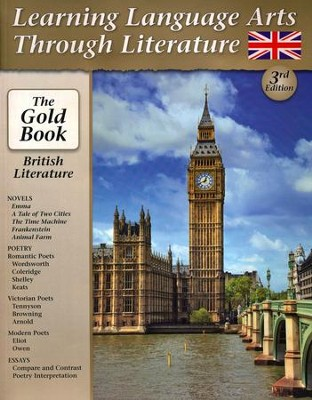 Learning Language Arts Through Literature: The Gold Book British Literature, Third Edition  -     By: Greg Strayer Ph.D., Timothy Nichols Ph.D.