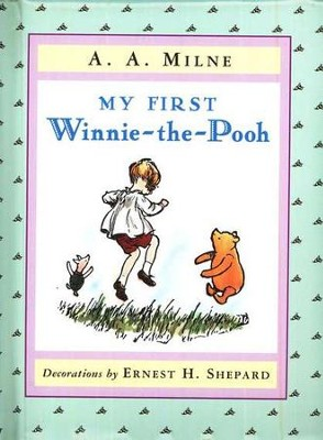 My Very First Winnie-the-Pooh Padded Board Book  -     By: A.A. Milne     Illustrated By: Ernest H. Shepard