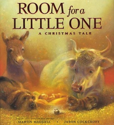 Room for a Little One: A Christmas Tale  -     By: Martin Waddell