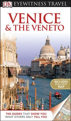 DK Eyewitness Travel Guide: Venice & the Veneto  -     By: Brenda Birmingham