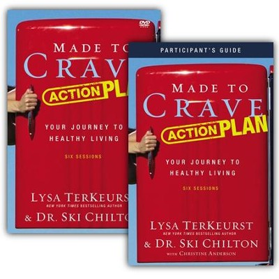 Made to Crave Action Plan Participant's Guide with DVD: Your Journey to Healthy Living  -     By: Lysa TerKeurst