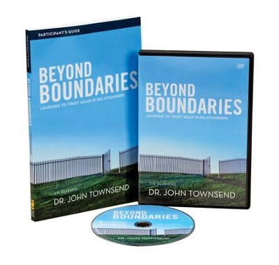 Beyond Boundaries Participant's Guide with DVD: Learning to Trust Again in Relationships  -     By: Dr. John Townsend