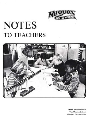 Miquon Math: Notes to Teachers   -     By: Lore Rasmussen